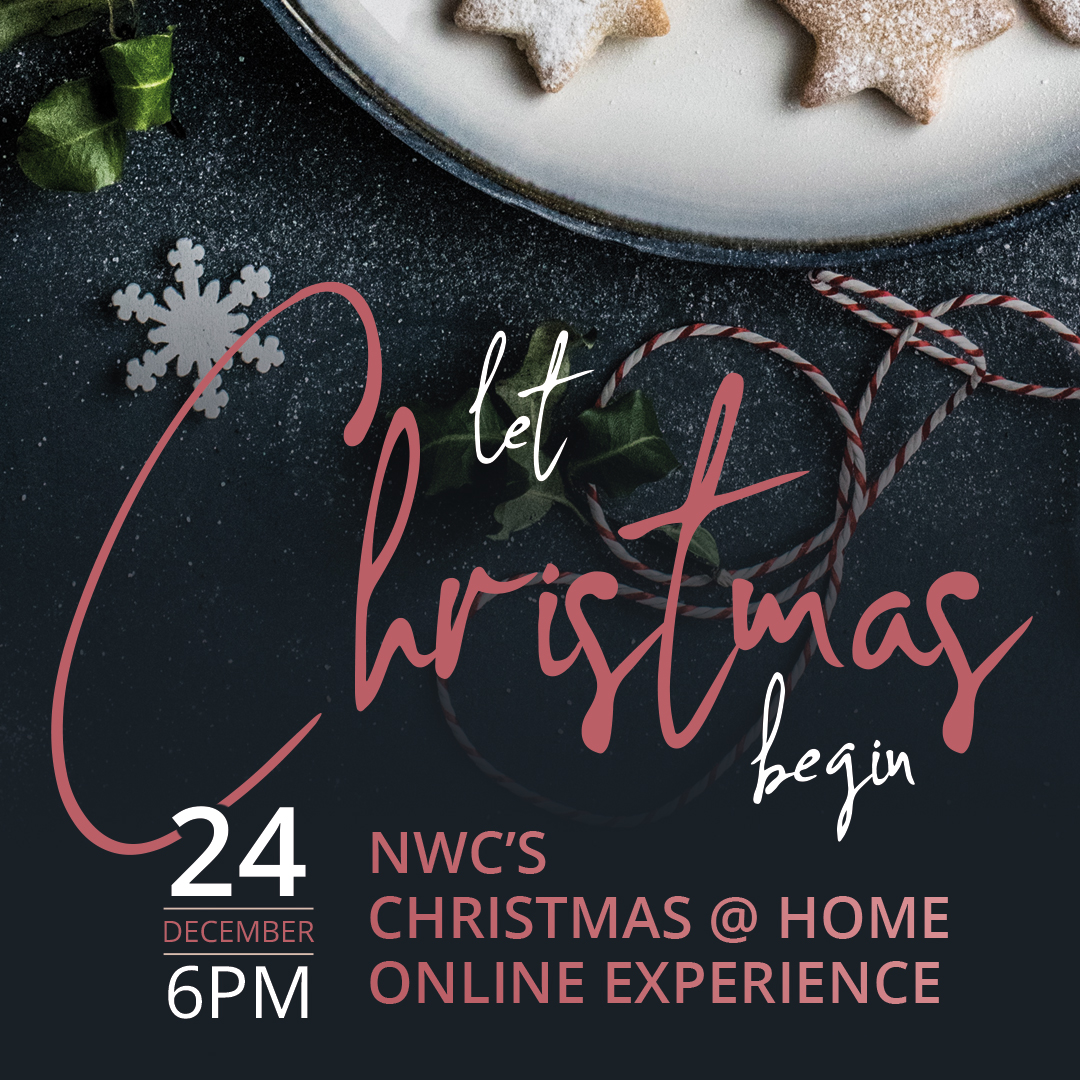 Let Christmas Begin - NWC At Home Christmas Experience