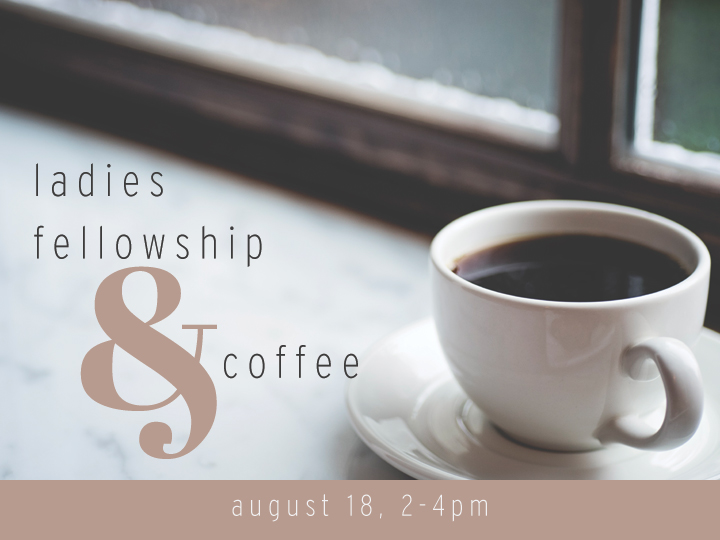 Ladies Coffee & Fellowship